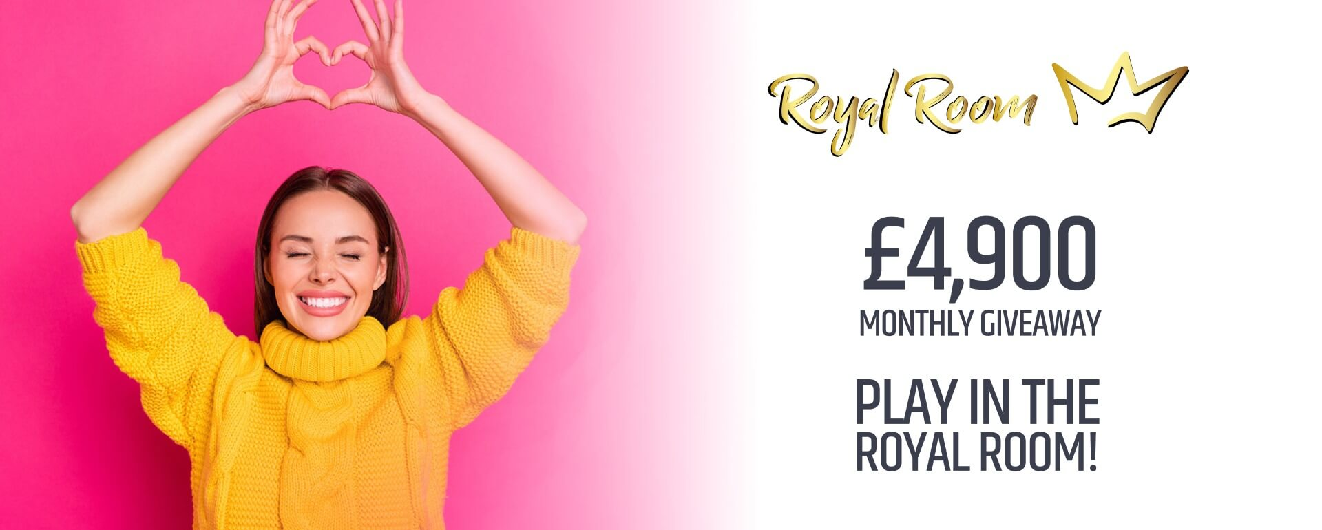 Play in our exclusive Monthly Giveaway Royal Room!