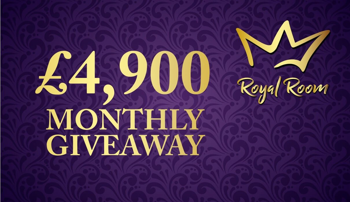 Every month, you can win a share of £4,900 in our Royal Room. We have weekly Royal Room sessions on various days of the week