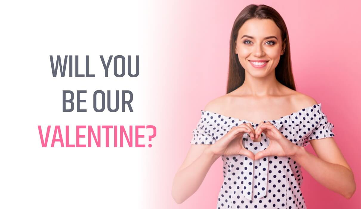 Will you be our Valentine